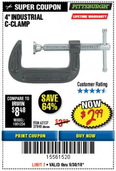 "Harbor Freight Coupon 4"" INDUSTRIAL C-CLAMP Lot No. 62137 Expired: 9/30/18 - $2.99"