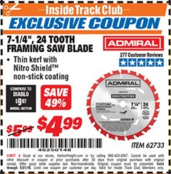 "Harbor Freight ITC Coupon 7-1/4"", 24 TOOTH FRAMING SAW BLADE Lot No. 62733 Dates Valid: 12/31/69 - 5/31/19 - $4.99"