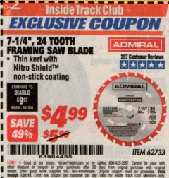 "Harbor Freight ITC Coupon 7-1/4"", 24 TOOTH FRAMING SAW BLADE Lot No. 62733 Expired: 7/31/19 - $4.99"