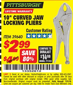 "Harbor Freight ITC Coupon 10"" CURVED JAW LOCKING PLIERS Lot No. 39640 Expired: 7/31/18 - $2.99"