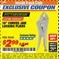 "Harbor Freight ITC Coupon 10"" CURVED JAW LOCKING PLIERS Lot No. 39640 Expired: 9/30/18 - $2.99"