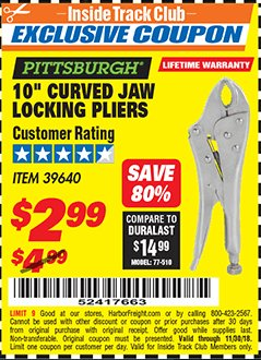 "Harbor Freight ITC Coupon 10"" CURVED JAW LOCKING PLIERS Lot No. 39640 Expired: 11/30/18 - $2.99"