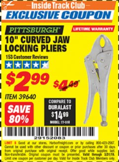 "Harbor Freight ITC Coupon 10"" CURVED JAW LOCKING PLIERS Lot No. 39640 Valid Thru: 3/31/19 - $2.99"