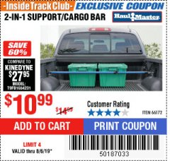 Harbor Freight ITC Coupon 2-IN-1 SUPPORT/CARGO BAR Lot No. 66172 Expired: 8/6/19 - $10.99