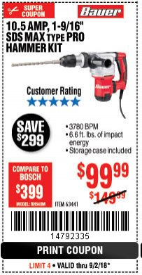 "Harbor Freight Coupon BAUER 10.5 AMP 1-9/16"" SDS MAX-TYPE PRO VARIABLE SPEED ROTARY HAMMER Lot No. 63441 Expired: 9/2/18 - $99.99"