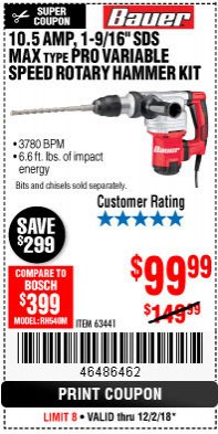 "Harbor Freight Coupon BAUER 10.5 AMP 1-9/16"" SDS MAX-TYPE PRO VARIABLE SPEED ROTARY HAMMER Lot No. 63441 Expired: 12/2/18 - $99.99"