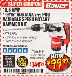 "Harbor Freight Coupon BAUER 10.5 AMP 1-9/16"" SDS MAX-TYPE PRO VARIABLE SPEED ROTARY HAMMER Lot No. 63441 Expired: 2/28/19 - $99.99"
