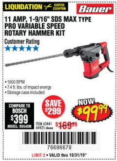 "Harbor Freight Coupon BAUER 10.5 AMP 1-9/16"" SDS MAX-TYPE PRO VARIABLE SPEED ROTARY HAMMER Lot No. 63441 Expired: 10/31/19 - $99.99"
