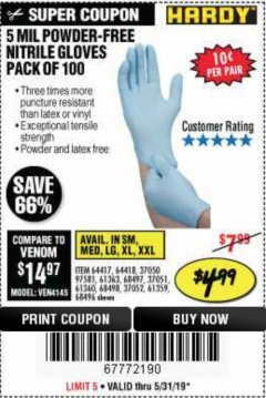 Harbor Freight Coupon 5 MIL NITRILE GLOVES 100/PK Lot No. 61363/ 68497/ 68498 EXPIRES: 5/31/19 - $4.99