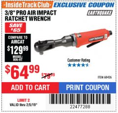 "Harbor Freight ITC Coupon 3/8"" PROFESSIONAL IMPACT AIR RATCHET WRENCH Lot No. 68426 Expired: 2/5/19 - $64.99"