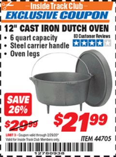"Harbor Freight ITC Coupon 12"" CAST IRON DUTCH OVEN Lot No. 44705 Expired: 2/29/20 - $21.99"