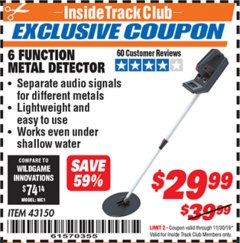 Harbor Freight ITC Coupon 6 FUNCTION METAL DETECTOR Lot No. 43150 Expired: 11/30/19 - $29.99