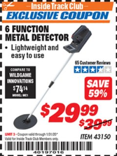 Harbor Freight ITC Coupon 6 FUNCTION METAL DETECTOR Lot No. 43150 Expired: 1/31/20 - $29.99