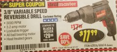 "Harbor Freight Coupon 3/8"" VARIABLE SPEED REVERSIBLE DRILL Lot No. 60614/3670/61719 Expired: 8/31/18 - $11.99"