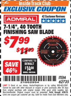 "Harbor Freight ITC Coupon 7-1/4"", 40 TOOTH FINISHING SAW BLADE Lot No. 93895/62735 Expired: 4/30/19 - $7.99"
