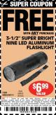"Harbor Freight FREE Coupon 3-1/2"" SUPER BRIGHT NINE LED ALUMINUM FLASHLIGHT Lot No. 69111/63599/62522/62573/63875/63884/63886/63888/69052 Expired: 5/1/15 - FWP"