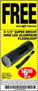 "Harbor Freight FREE Coupon 3-1/2"" SUPER BRIGHT NINE LED ALUMINUM FLASHLIGHT Lot No. 69111/63599/62522/62573/63875/63884/63886/63888/69052 Expired: 9/10/15 - FWP"
