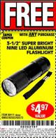 "Harbor Freight FREE Coupon 3-1/2"" SUPER BRIGHT NINE LED ALUMINUM FLASHLIGHT Lot No. 69111/63599/62522/62573/63875/63884/63886/63888/69052 Expired: 6/12/17 - FWP"