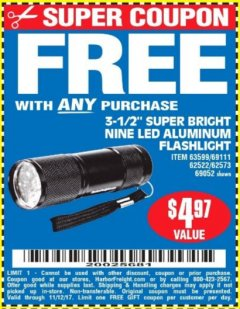 "Harbor Freight FREE Coupon 3-1/2"" SUPER BRIGHT NINE LED ALUMINUM FLASHLIGHT Lot No. 69111/63599/62522/62573/63875/63884/63886/63888/69052 Expired: 11/12/17 - FWP"