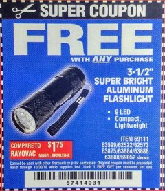 "Harbor Freight FREE Coupon 3-1/2"" SUPER BRIGHT NINE LED ALUMINUM FLASHLIGHT Lot No. 69111/63599/62522/62573/63875/63884/63886/63888/69052 Expired: 10/30/18 - FWP"