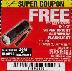 "Harbor Freight FREE Coupon 3-1/2"" SUPER BRIGHT NINE LED ALUMINUM FLASHLIGHT Lot No. 69111/63599/62522/62573/63875/63884/63886/63888/69052 Expired: 3/19/19 - FWP"