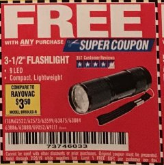"Harbor Freight FREE Coupon 3-1/2"" SUPER BRIGHT NINE LED ALUMINUM FLASHLIGHT Lot No. 69111/63599/62522/62573/63875/63884/63886/63888/69052 Expired: 2/28/19 - FWP"