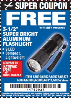 "Harbor Freight FREE Coupon 3-1/2"" SUPER BRIGHT NINE LED ALUMINUM FLASHLIGHT Lot No. 69111/63599/62522/62573/63875/63884/63886/63888/69052 Expired: 4/18/19 - FWP"