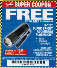 "Harbor Freight FREE Coupon 3-1/2"" SUPER BRIGHT NINE LED ALUMINUM FLASHLIGHT Lot No. 69111/63599/62522/62573/63875/63884/63886/63888/69052 Valid Thru: 5/22/19 - FWP"