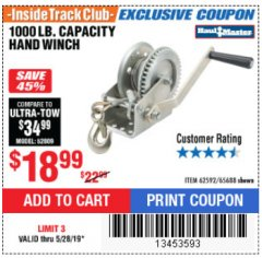 Harbor Freight ITC Coupon 1000 LB. CAPACITY HAND WINCH Lot No. 62592/65688 Expired: 5/28/19 - $18.99
