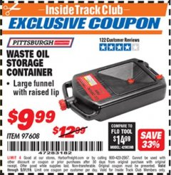 Harbor Freight ITC Coupon WASTE OIL STORAGE CONTAINER Lot No. 97608 Dates Valid: 5/1/19 - 5/31/19 - $9.99