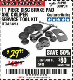 Harbor Freight Coupon 11 PIECE DISC BRAKE PAD AND CALIPER SERVICE TOOL KIT Lot No. 63264 EXPIRES: 6/8/19 - $29.99