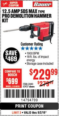 Harbor Freight Coupon BAUER 12.5 AMP SDS MAX TYPE PRO HAMMER KIT Lot No. 63440/63437 Expired: 9/2/18 - $229.99