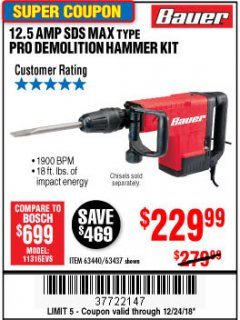 Harbor Freight Coupon BAUER 12.5 AMP SDS MAX TYPE PRO HAMMER KIT Lot No. 63440/63437 Expired: 12/24/18 - $229.99