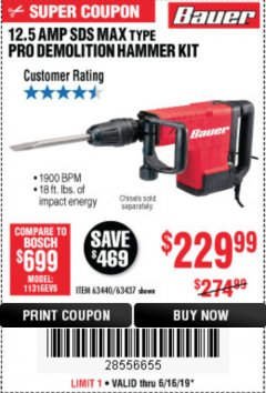 Harbor Freight Coupon BAUER 12.5 AMP SDS MAX TYPE PRO HAMMER KIT Lot No. 63440/63437 Expired: 6/16/19 - $229.99