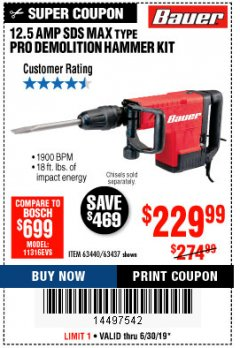 Harbor Freight Coupon BAUER 12.5 AMP SDS MAX TYPE PRO HAMMER KIT Lot No. 63440/63437 Expired: 6/30/19 - $229.99