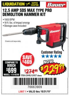 Harbor Freight Coupon BAUER 12.5 AMP SDS MAX TYPE PRO HAMMER KIT Lot No. 63440/63437 Expired: 10/31/19 - $229.99