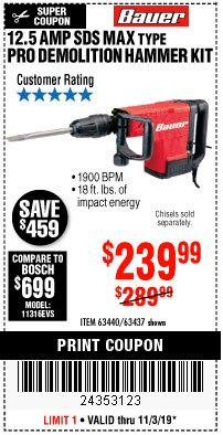 Harbor Freight Coupon BAUER 12.5 AMP SDS MAX TYPE PRO HAMMER KIT Lot No. 63440/63437 Expired: 11/3/19 - $239.99