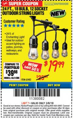 Harbor Freight ITC Coupon 24 FT., 18 BULB, 12 SOCKET OUTDOOR STRING LIGHTS Lot No. 64486/63843/64739 Expired: 3/8/18 - $19.99