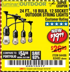 Harbor Freight Coupon 24 FT., 18 BULB, 12 SOCKET OUTDOOR STRING LIGHTS Lot No. 64486/63843/64739 Expired: 10/15/18 - $19.99