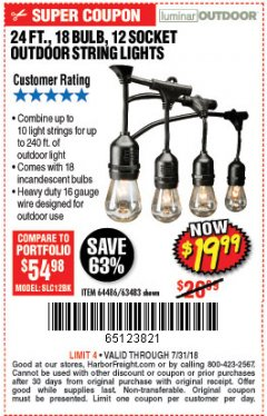 Harbor Freight Coupon 24 FT., 18 BULB, 12 SOCKET OUTDOOR STRING LIGHTS Lot No. 64486/63843/64739 Expired: 7/31/18 - $19.99
