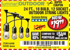 Harbor Freight Coupon 24 FT., 18 BULB, 12 SOCKET OUTDOOR STRING LIGHTS Lot No. 64486/63843/64739 Expired: 11/15/18 - $19.99
