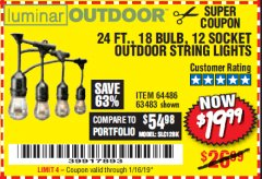 Harbor Freight Coupon 24 FT., 18 BULB, 12 SOCKET OUTDOOR STRING LIGHTS Lot No. 64486/63843/64739 Expired: 1/16/19 - $19.99