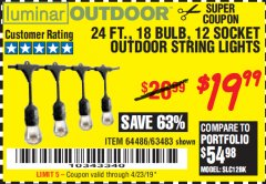 Harbor Freight Coupon 24 FT., 18 BULB, 12 SOCKET OUTDOOR STRING LIGHTS Lot No. 64486/63843/64739 Expired: 1/31/19 - $19.99