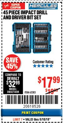 Harbor Freight Coupon HERCULES 45 PIECE IMPACT DRILL AND DRIVER BIT SET Lot No. 63383 Expired: 6/10/18 - $17.99