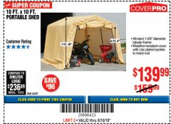 Harbor Freight Coupon 10 FT. X 10 FT. PORTABLE SHED Lot No. 63297 Expired: 6/10/18 - $139.99