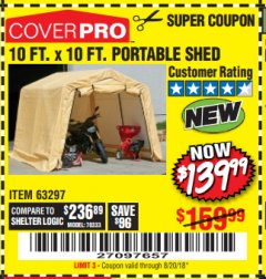 Harbor Freight Coupon 10 FT. X 10 FT. PORTABLE SHED Lot No. 63297 Expired: 8/20/18 - $139.99