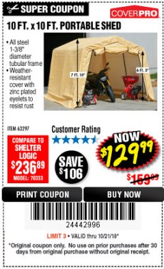 Harbor Freight Coupon 10 FT. X 10 FT. PORTABLE SHED Lot No. 63297 Expired: 10/21/18 - $129.99