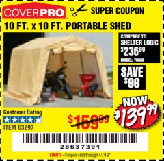 Harbor Freight Coupon 10 FT. X 10 FT. PORTABLE SHED Lot No. 63297 Expired: 4/7/19 - $139.99