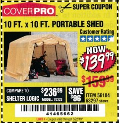 Harbor Freight Coupon 10 FT. X 10 FT. PORTABLE SHED Lot No. 63297 Expired: 5/22/19 - $139.99