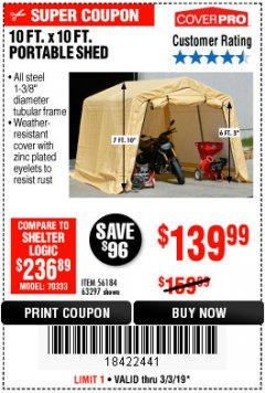 Harbor Freight Coupon 10 FT. X 10 FT. PORTABLE SHED Lot No. 63297 Expired: 3/3/19 - $139.99